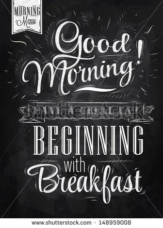 Poster Lettering Good Morning  Have A Great Day Beginning With