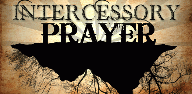 Intercessory Prayer Intercessory Prayer