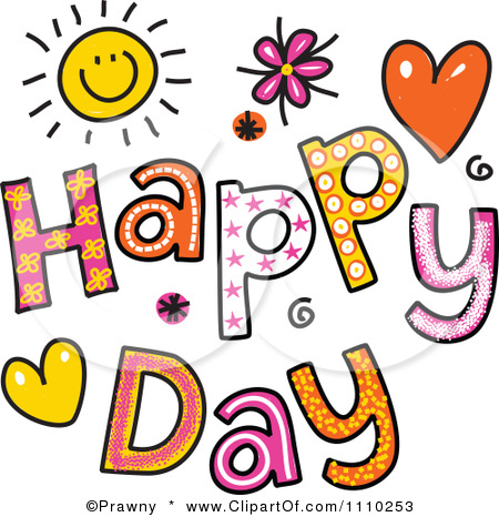 Clip Art Have A Happy Day Clipart - Clipart Kid