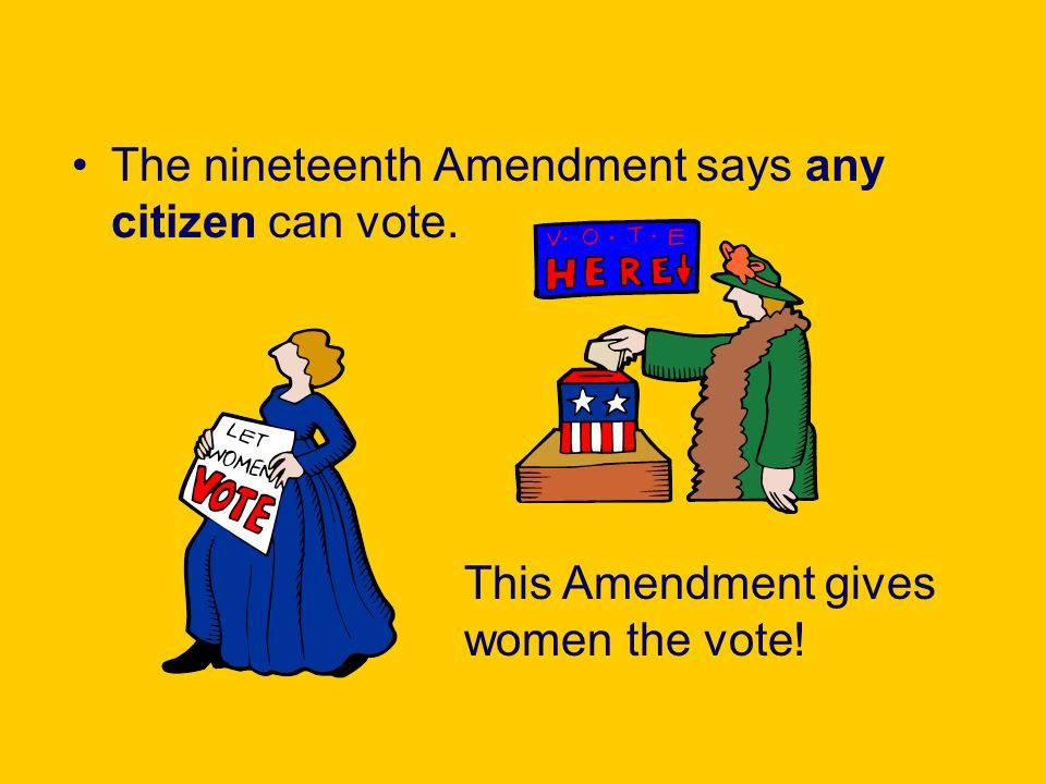 Says Any Citizen Can Vote  This Amendment Gives Women The Vote
