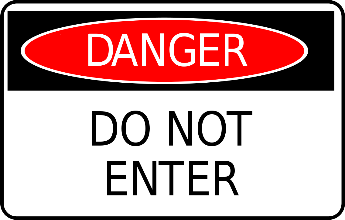 Danger Do Not Enter Sign   Http   Www Wpclipart Com Signs Symbol