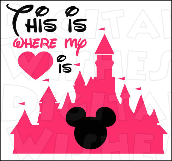 Disney World Castle With Mickey Mouse Magic Kingdom Where My Heart Is