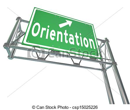 The Word Orientation On A Green Freeway Direction Sign To Point The