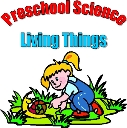 Preschool Science Activities On Living Things Clipart