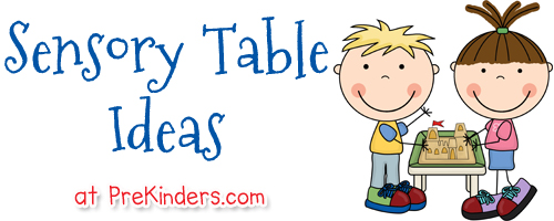 Sensory Table Ideas   Prekinders