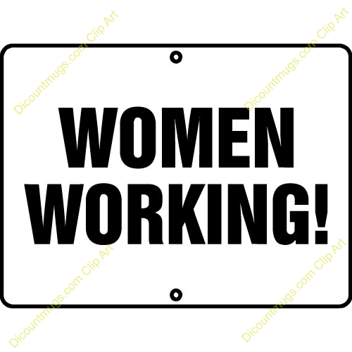 Women Working Clipart Women Working Sign  Women