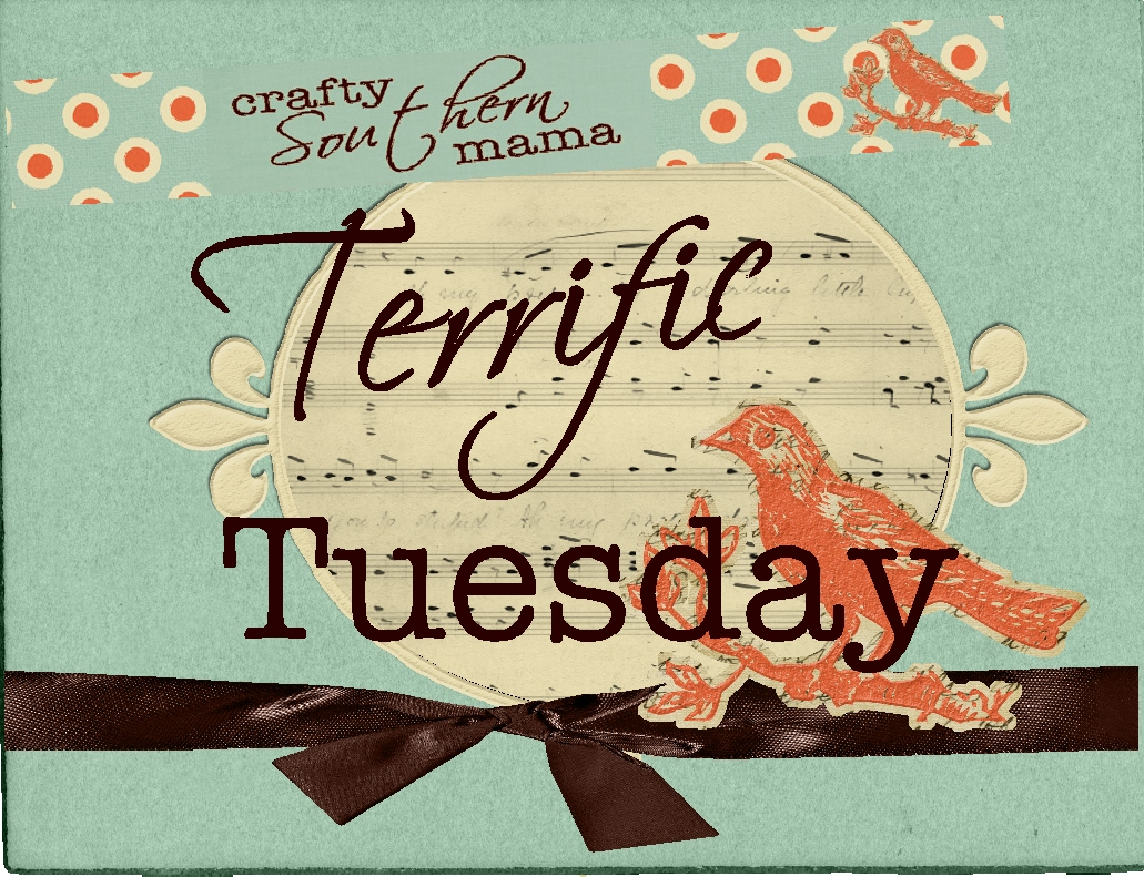 Crafty Southern Mama  Terrific Tuesday
