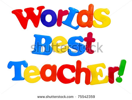 Worlds Best Teacher Written In Colorful Plastic Letters Isolated On