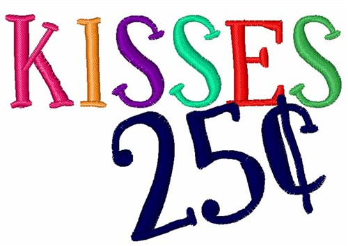 25 Cents Sign Kisses 25 Cents Embroidery