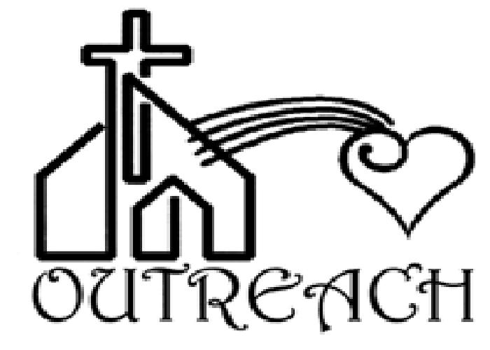 Outreach Ministry The Outreach Committee Oversees Activities That