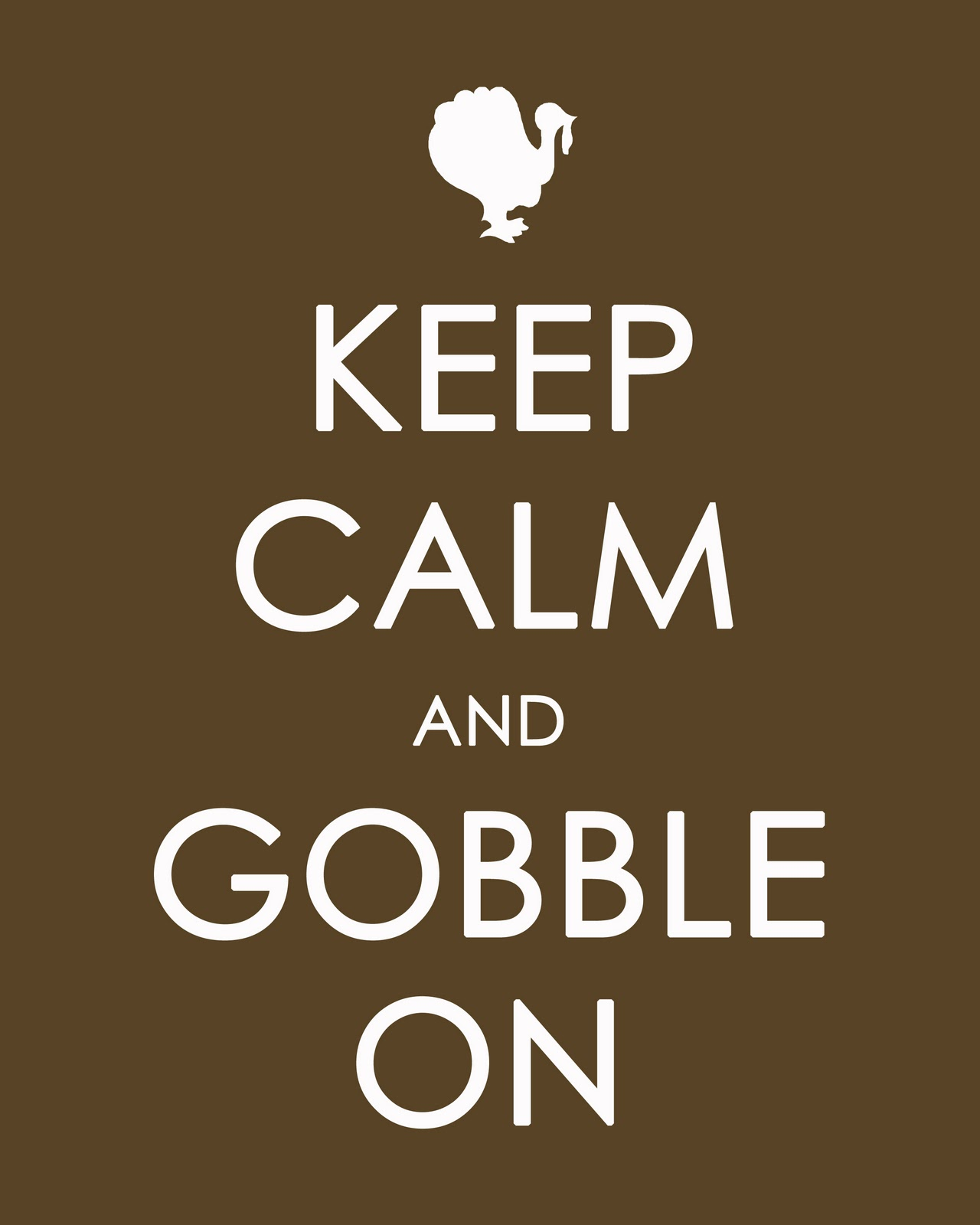 Pete And Stephanie  Keep Calm And Gobble On