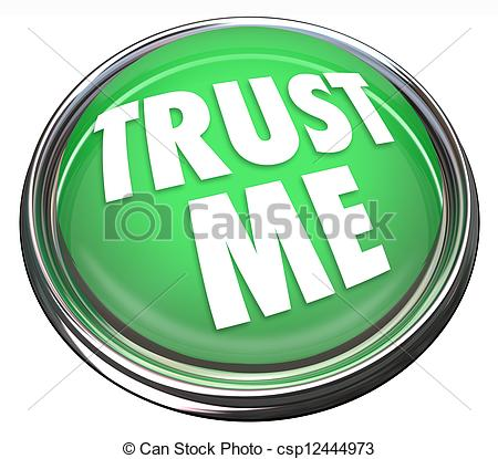Picture Of Trust Me Round Green Button Honest Trustworthy Reputation