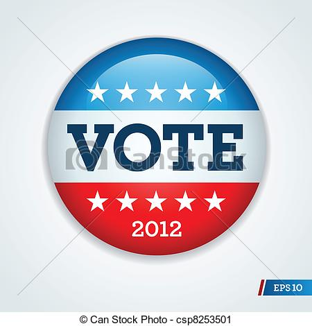 2012   Vote Election Campaign Badge    Csp8253501   Search Clipart