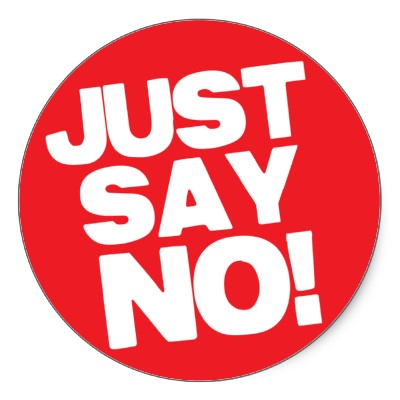 Image result for SAY NO