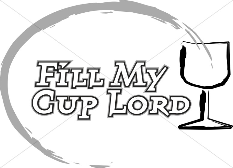 Fill My Cup Lord With Brushstroke Chalice