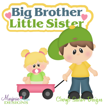 Big Brother Little Sister Cutting Files Includes Clipart    3 50