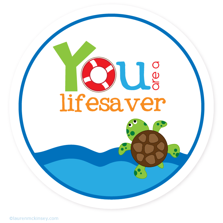 Other You Re A Lifesaver Printables