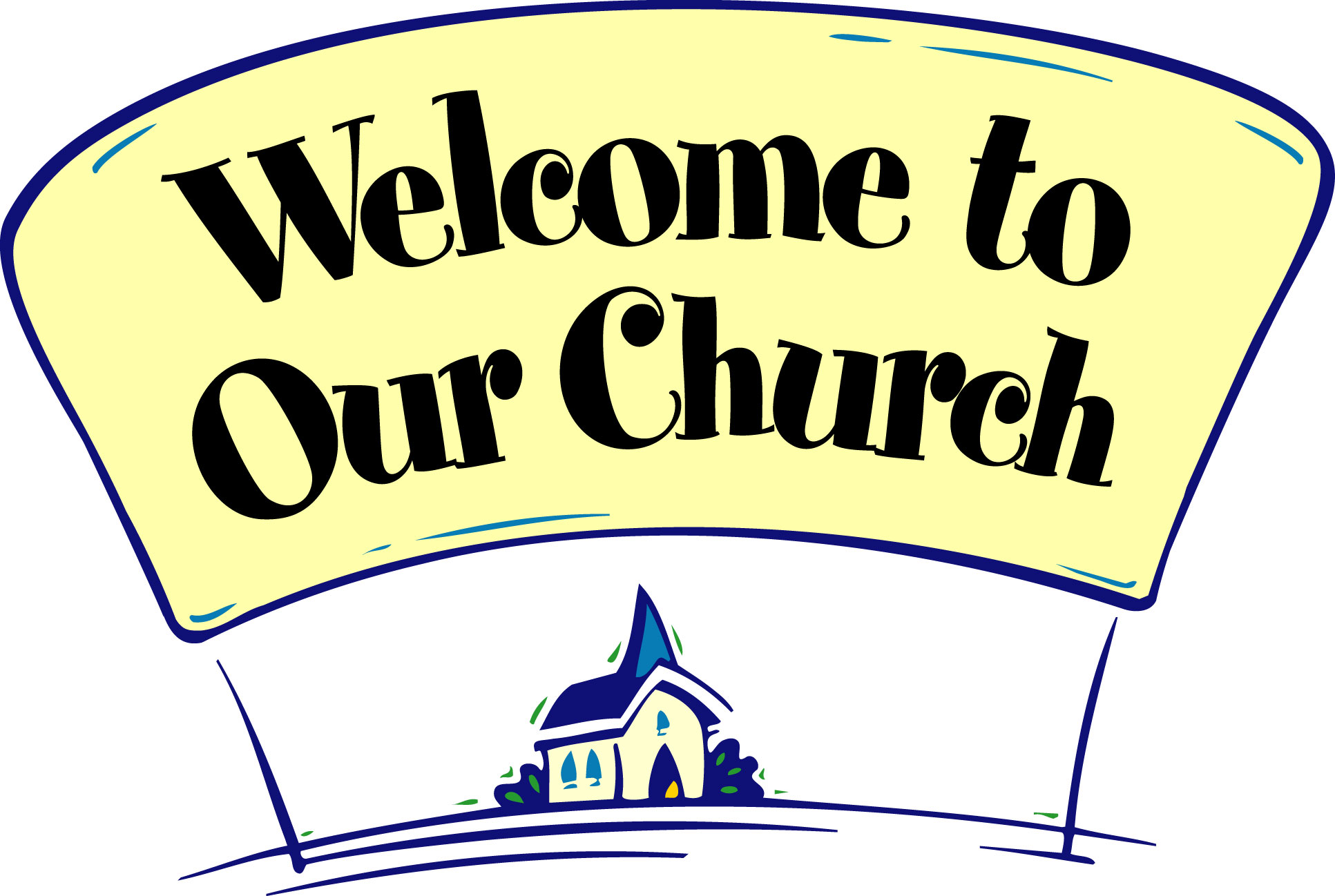 Welcome To Our Church Clipart - Clipart Kid