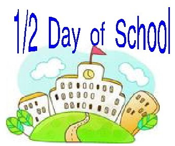 Friday June 20 Last Day Of School Is 1 2 Day For Students