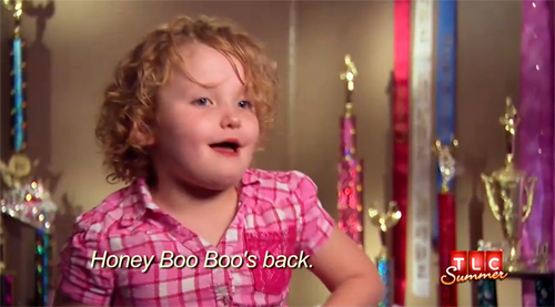 Honey Boo Boo Is Back On  Toddlers   Tiaras     Here Comes Honey Boo