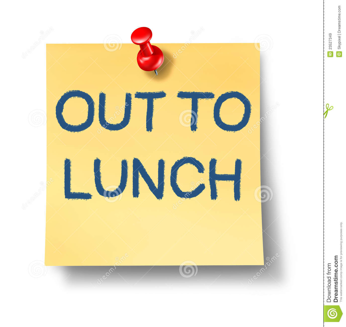 Out To Lunch Office Note With A Yellow Paper And Red Thumb Tack As An
