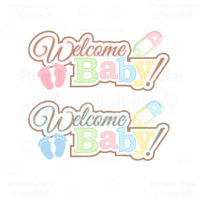 Welcome Baby Word Art Title Svg Cut Files   Clipart