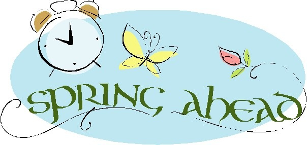 News   Spring Ahead  Daylight Saving Time Begins Sunday March 10