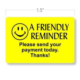 Payment Due Collection Stickers   Friendly Reminder Please Send Your