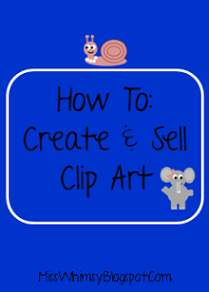Miss  Whimsy S  How To  Create And Sell Clip Art
