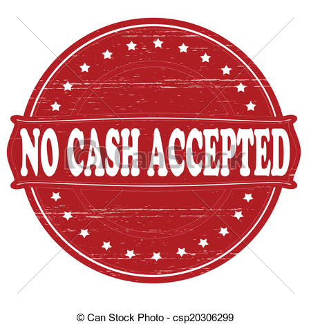 Eps Vectors Of No Cash Accepted   Stamp With Text No Cash Accepted