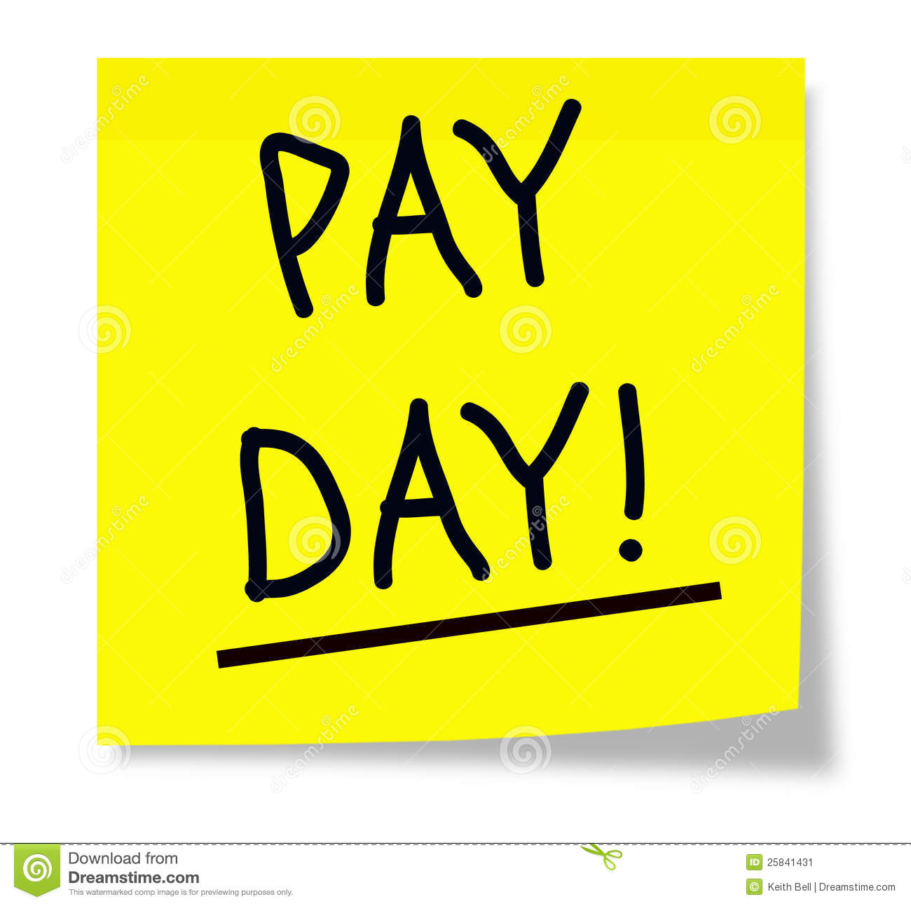 Sticky Note With The Words Pay Day Underlined And Written