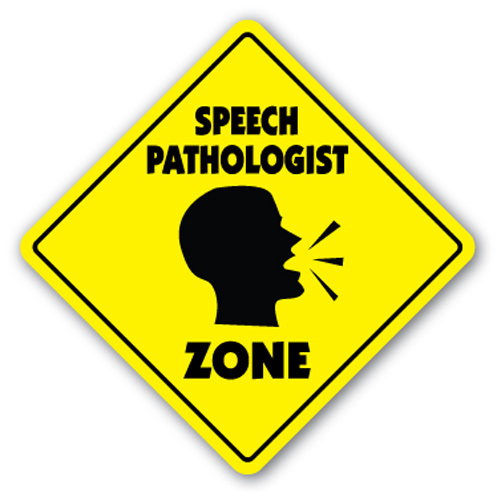 Speech Pathologist Zone Sign Xing Gift Novelty Therapy Speeking Talk