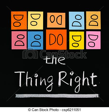Clipart Of Do The Thing Right Words On Blackboard   Do The Thing