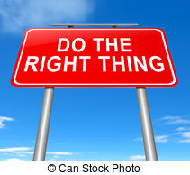 Do The Right Thing   Illustration Depicting A Sign With A Do