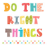 Do The Right Things  Beautiful Poster Postcard  Greeting Card W Stock