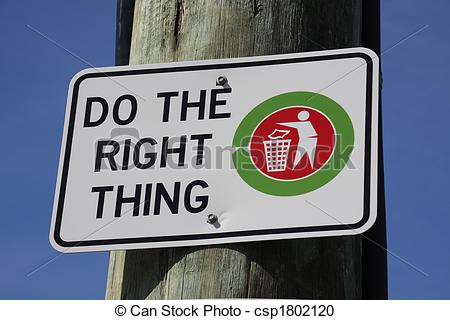 Stock Photography Of Do The Right Thing   Sign To Discourage Littering