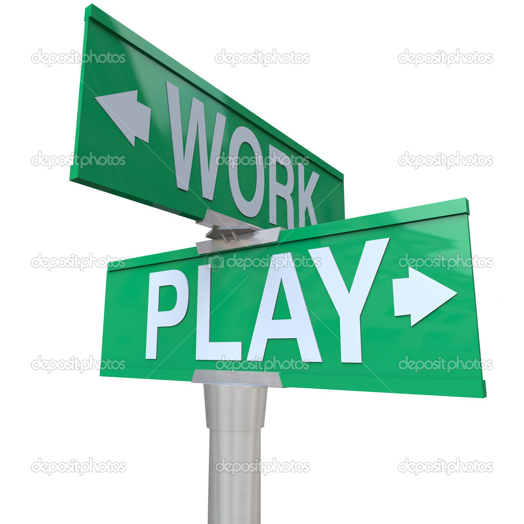 Work Vs Play Two Way Street Signs Time Off Fun Recreation   Stock