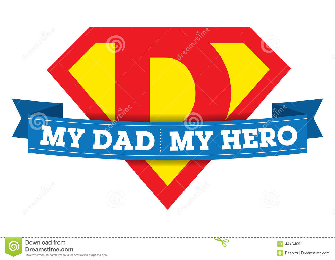 my dad is my hero Dad,i know that i don't tell you this enough, but you are the best dad in the world the older i get, the more i realize that this is trueyou gave me such a.