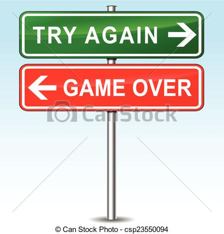 Eps Vectors Of Try Again Or Game Over   Illustration Of Try Again And