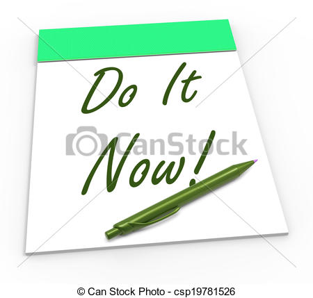Take Action Straight Away   Do It    Csp19781526   Search Clipart