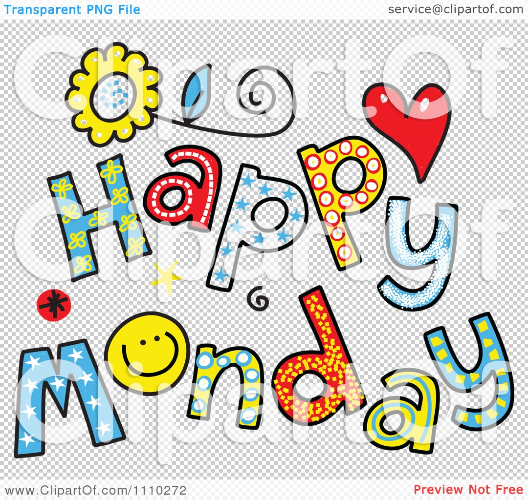 Happy Clipart Days Clipart Colorful Sketched Happy Monday Text Royalty