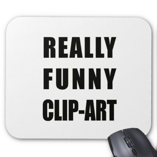 Really Funny Clip Art Mouse Pad   Zazzle