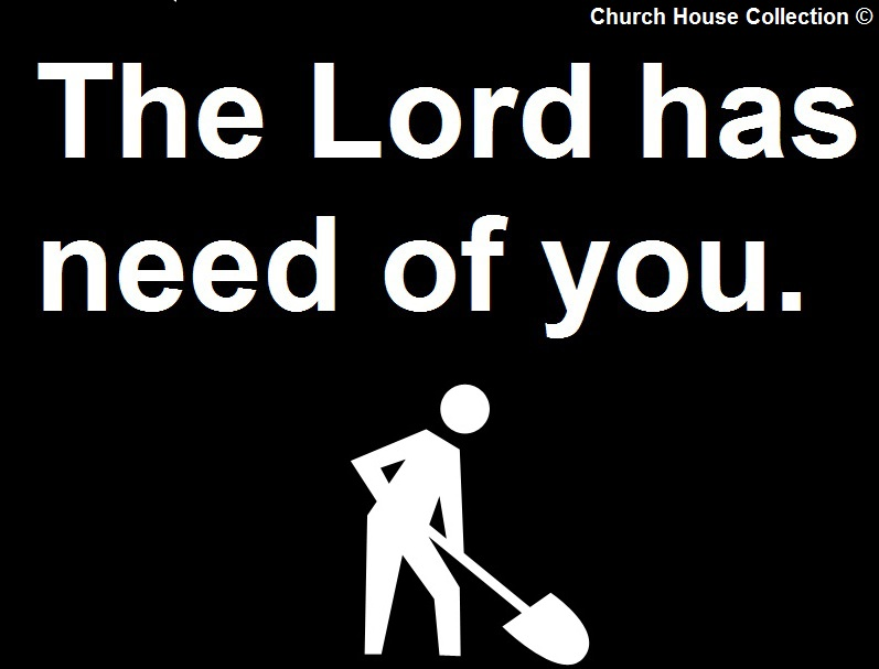 Church House Collection Blog  The Lord Has Need Of You Clipart