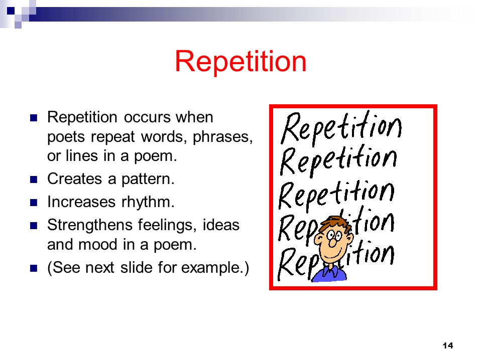 Repetition Occurs When Poets Repeat Words Phrases Or Lines In A Poem