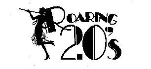 Roaring 20s  This Trademark Is Owned By Clovermere Sales Corporation