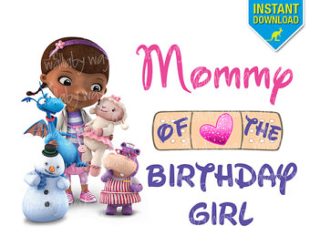 Doc Mcstuffins Birthday Mommy Of Bi Rthday Girl Printable Iron On