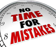 No Time For Mistakes Clock Deadline Work Accuracy Royalty Free Stock