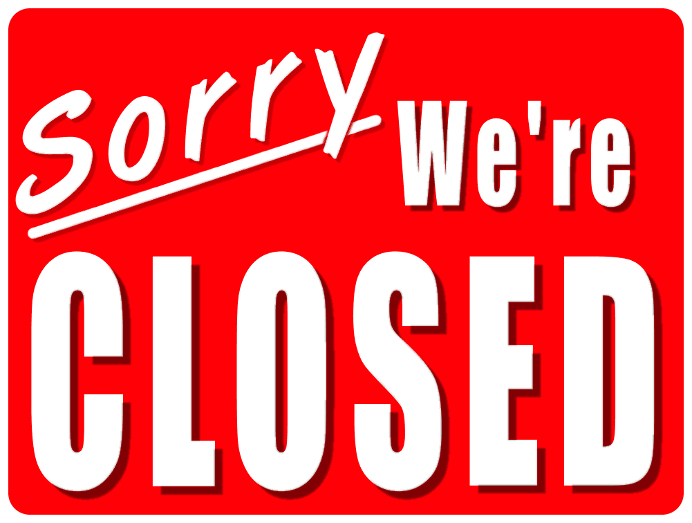 Clipart Suggest: Sorry Were Closed Clipart