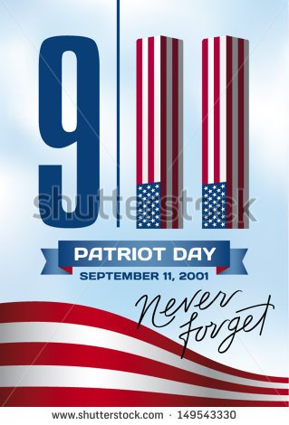 11 Patriot Day September 11 2001  Never Forget    Stock Vector
