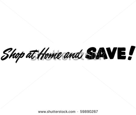 Shop At Home And Save   Ad Header   Retro Clip Art Stock Vector